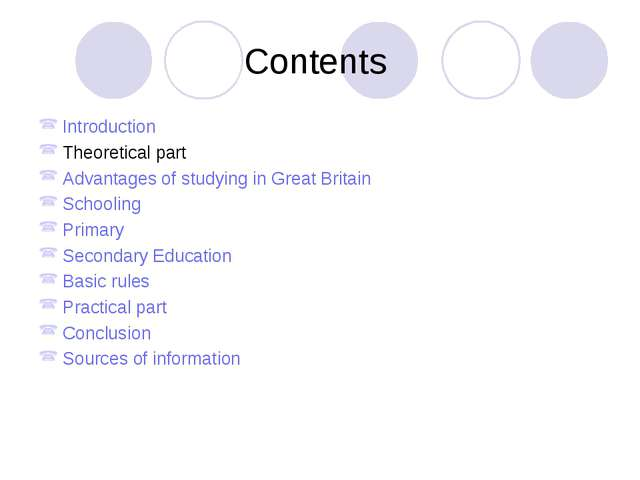 Contents Introduction Theoretical part Advantages of studying in Great Britai...