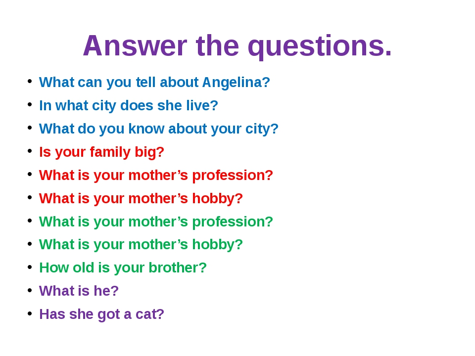 Answer the questions. What can you tell about Angelina? In what city does she...