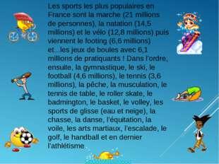 Les sports les plus populaires en France sont la marche (21 millions de perso