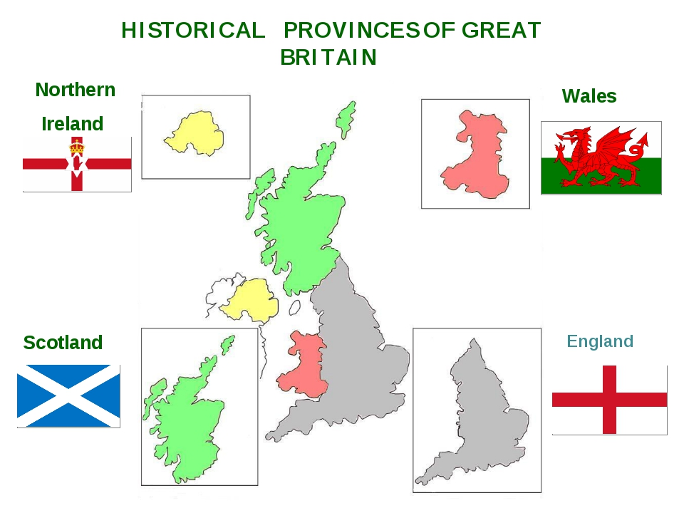 England Scotland Wales Northern Ireland HISTORICAL PROVINCES OF GREAT BRITAIN