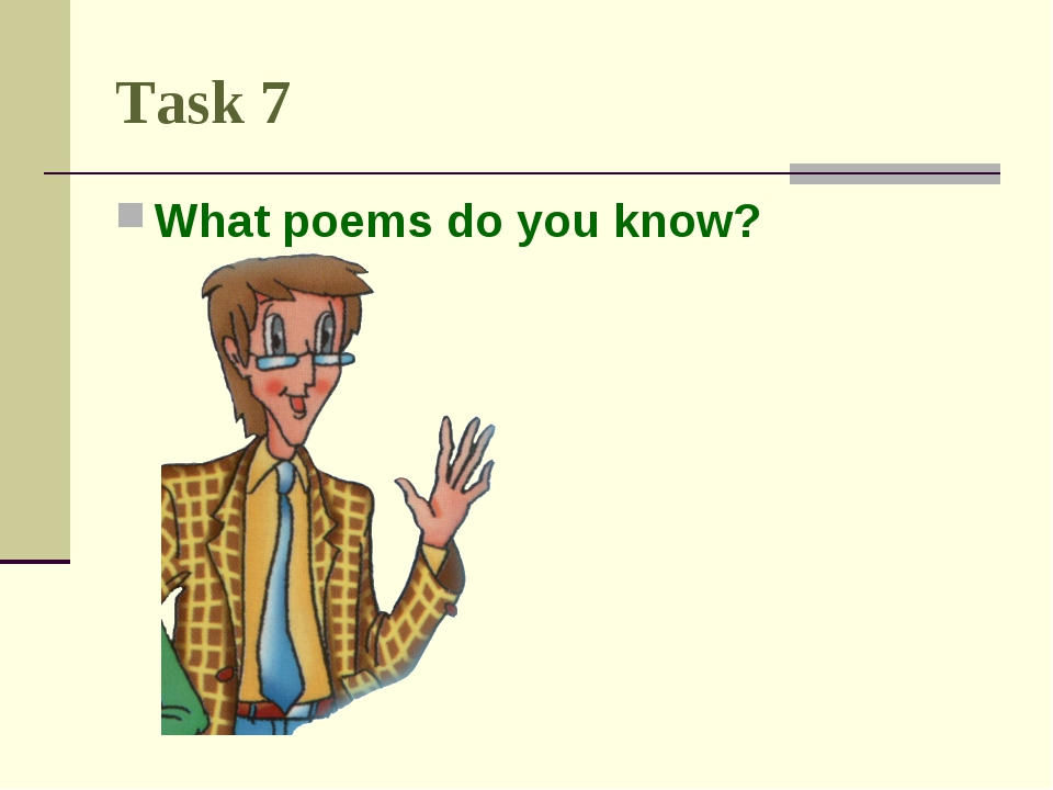 Task 7 What poems do you know?