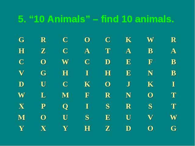"""5. """"10 Animals"""" – find 10 animals."""