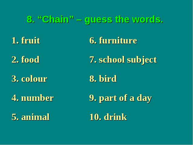 """8. """"Chain"""" – guess the words."""