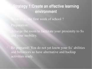 Strategy 1:Create an effective learning environment What to do the first week