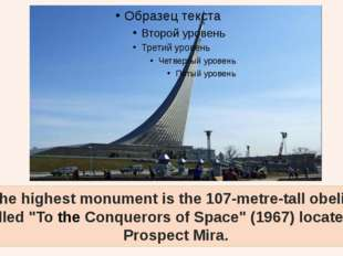 """The highest monument is the 107-metre-tall obelisk called """"To the Conquerors"""