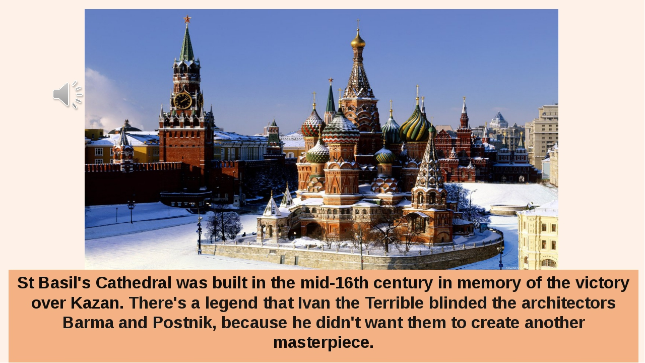 St Basil's Cathedral was built in the mid-16th century in memory of the victo...