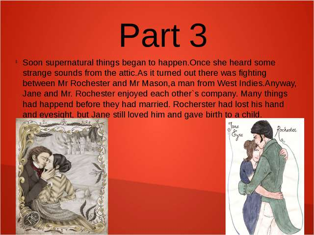 Part 3 Soon supernatural things began to happen.Once she heard some strange s...