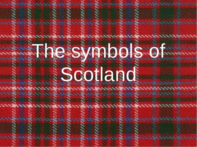 The symbols of Scotland