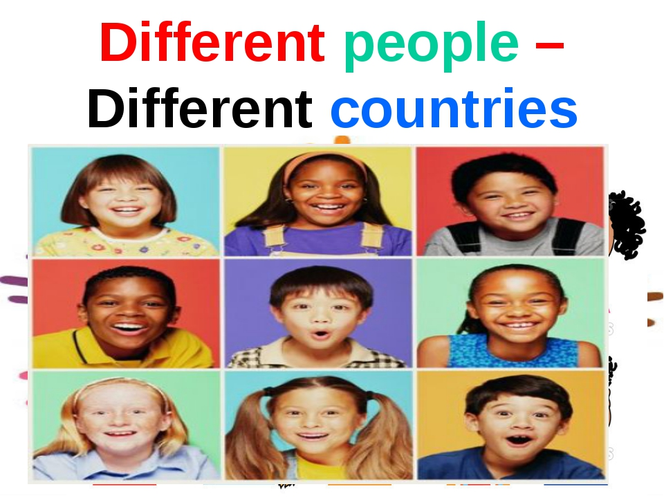 Different people – Different countries