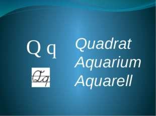 Q q Quadrat Aquarium Aquarell