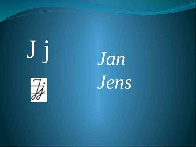 J j Jan Jens