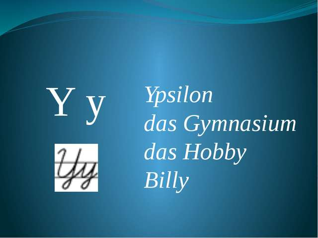 Y y Ypsilon das Gymnasium das Hobby Billy