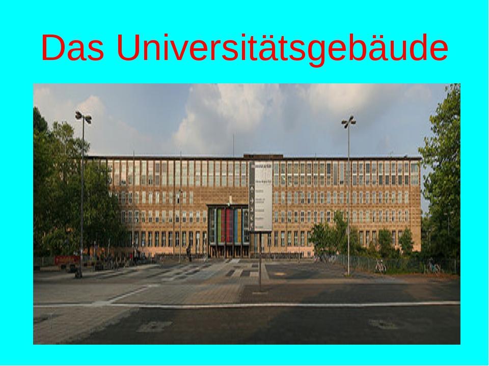 Das Universitätsgebäude