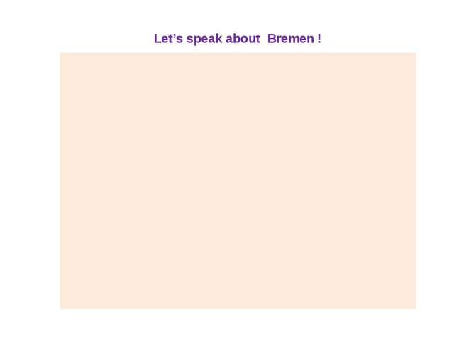 Bremen Let's speak about Bremen !