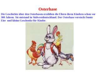 Osterhase Die Geschichte über den Osterhasen erzählten die Eltern ihren Kinde