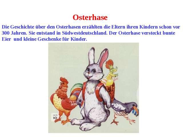 Osterhase Die Geschichte über den Osterhasen erzählten die Eltern ihren Kinde...