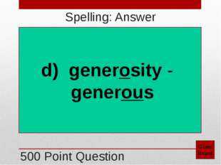 500 Point Question Game Board Grammar: Answer a) would