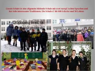 Unsere Schule ist eine allgemein bildende Schule mit zwei europӓischen Sprach