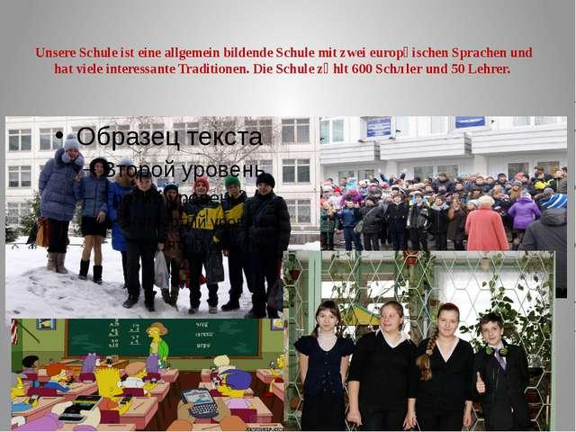 Unsere Schule ist eine allgemein bildende Schule mit zwei europӓischen Sprach...