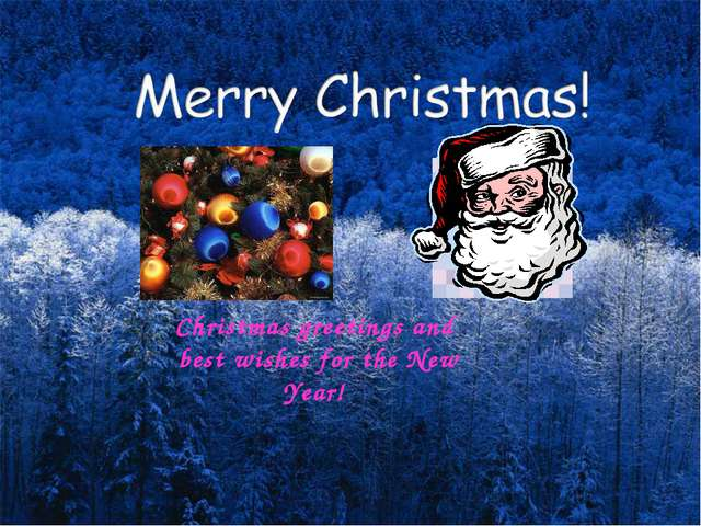 Christmas greetings and best wishes for the New Year! English teacher