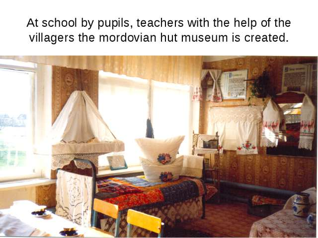 At school by pupils, teachers with the help of the villagers the mordovian hu...