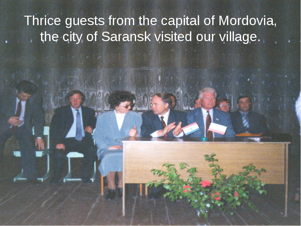 Thrice guests from the capital of Mordovia, the city of Saransk visited our v...