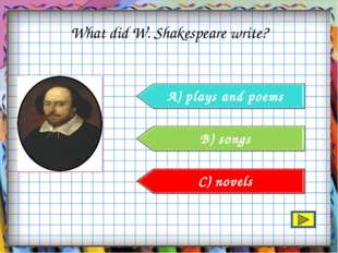 What did W. Shakespeare write?