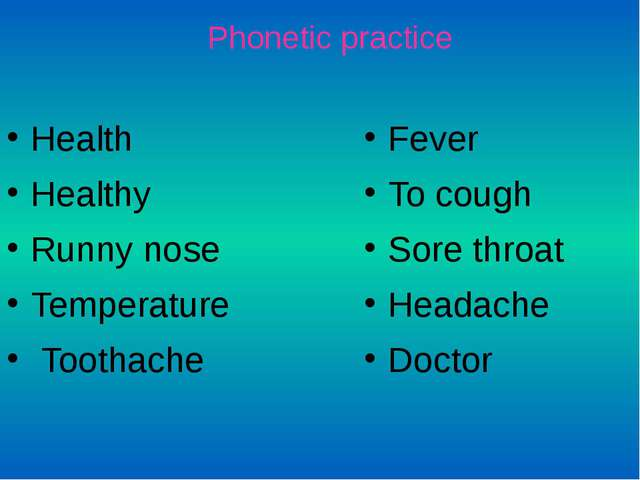 Health Healthy Runny nose Temperature Toothache Fever To cough Sore throat He...