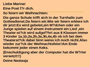 Liebe Marina! Eine Post f?r dich. So feiern wir Weihnachten: Die ganze Schule