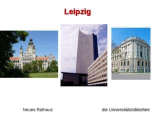 Neues Rathaus die Universitätsbibliothek Leipzig