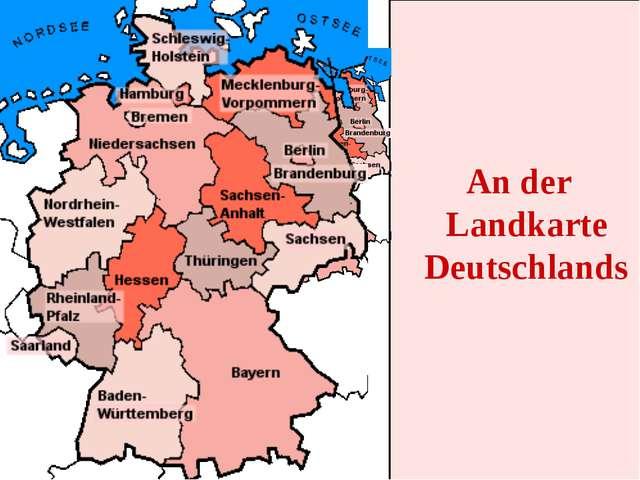 An der Landkarte Deutschlands