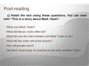 Post-reading What was Mark Twain? What did literary clubs often do? What did