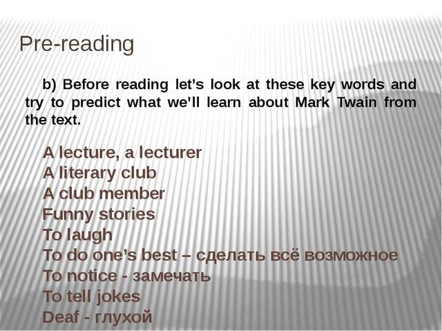 Pre-reading b) Before reading let's look at these key words and try to predic...