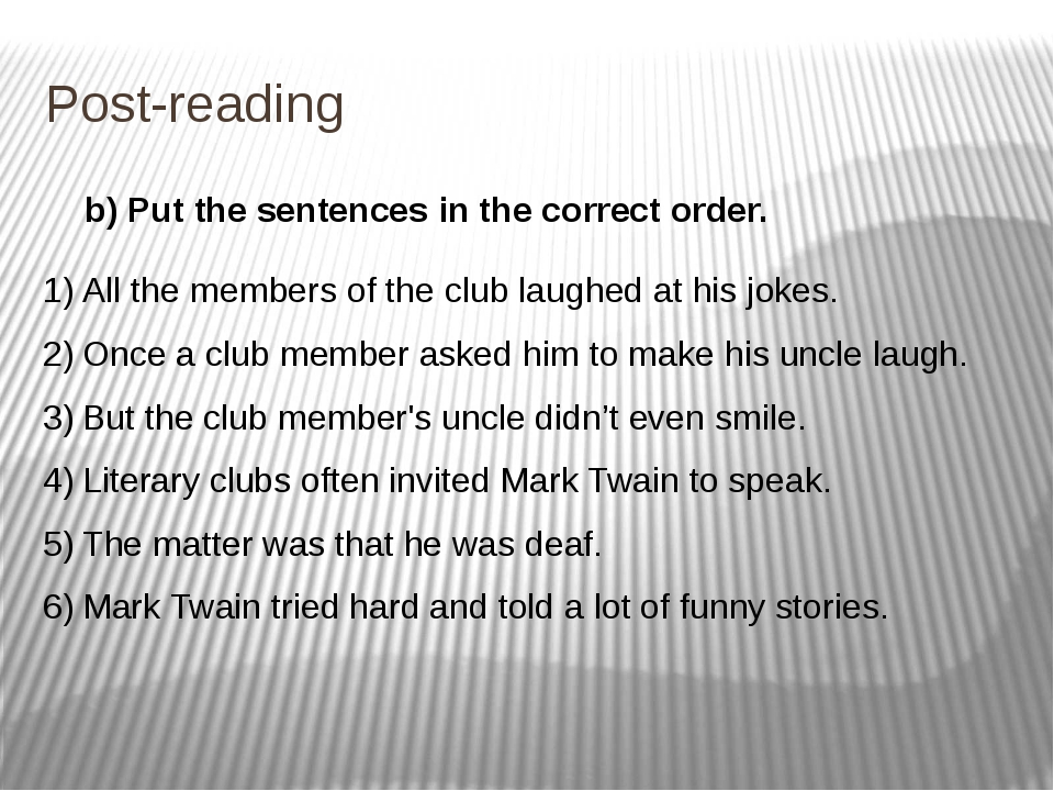 Post-reading b) Put the sentences in the correct order. All the members of th...
