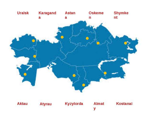 Uralsk Karaganda Astana Oskemen Shymkent Kostanai Aktau Atyrau Kyzylorda Almaty