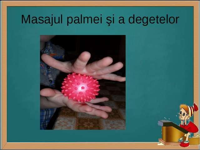Masajul palmei şi a degetelor