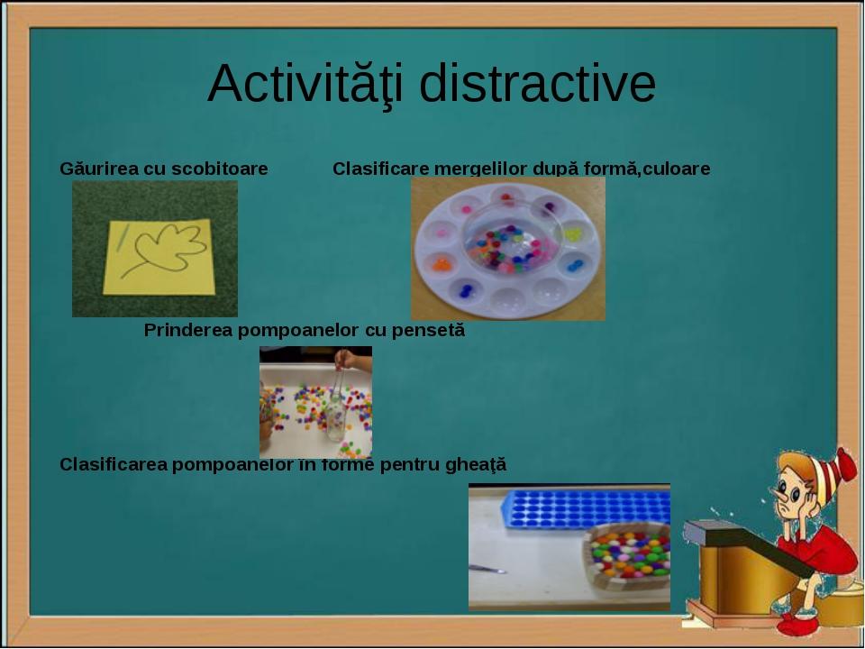Activităţi distractive Găurirea cu scobitoare Clasificare mergelilor după for...