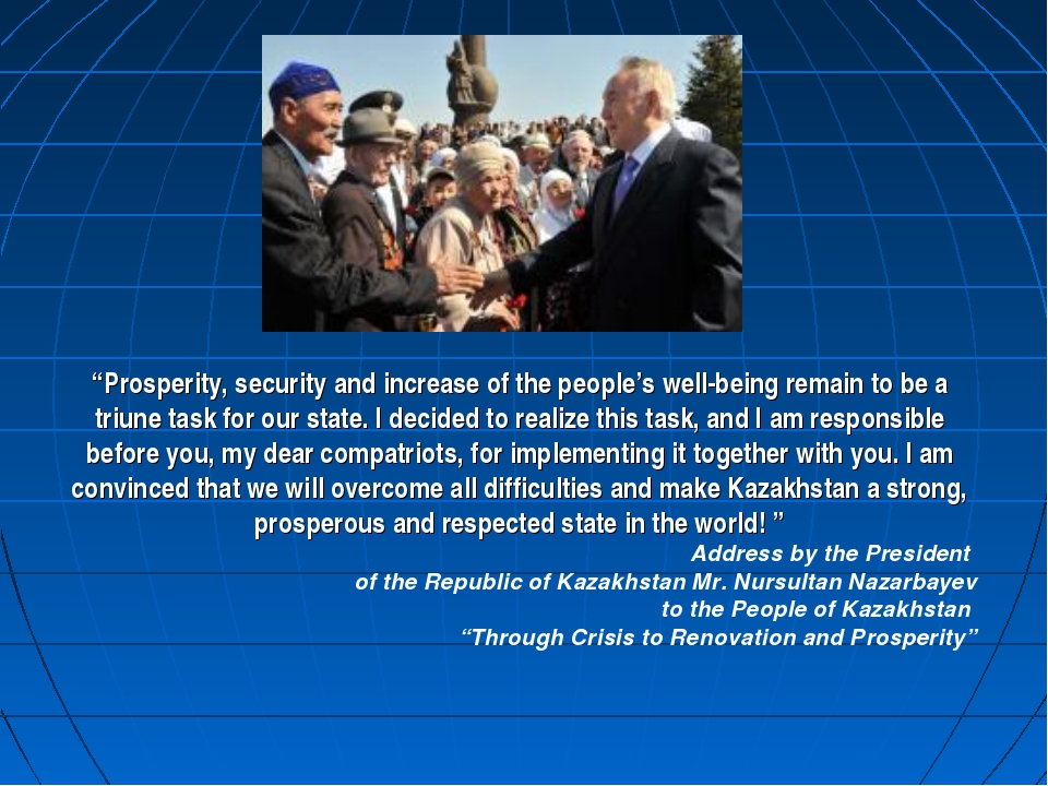 """Prosperity, security and increase of the people's well-being remain to be a..."