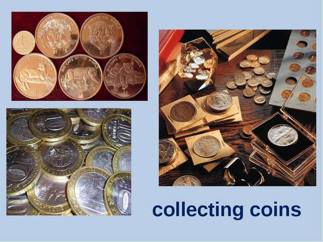 hobby of coin collecting