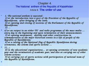 Chapter 4. The National anthem of the Republic of Kazakhstan Article 8. The