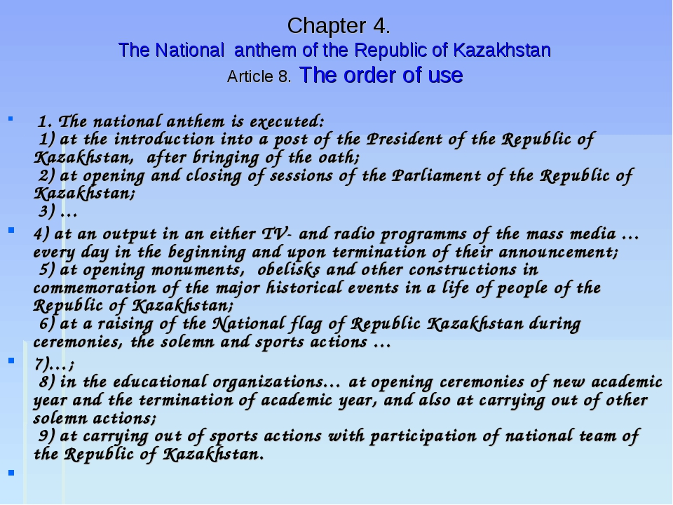 Chapter 4. The National anthem of the Republic of Kazakhstan Article 8. The...