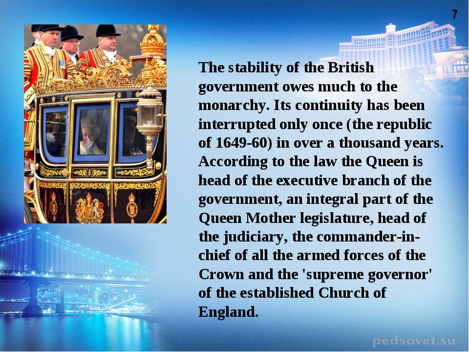 The stability of the British government owes much to the monarchy. Its contin...