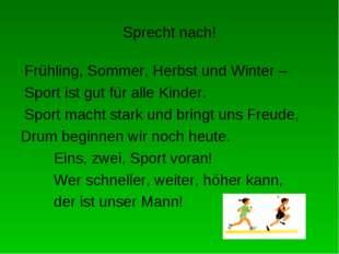 Sprecht nach! Frühling, Sommer, Herbst und Winter – Sport ist gut für alle Ki