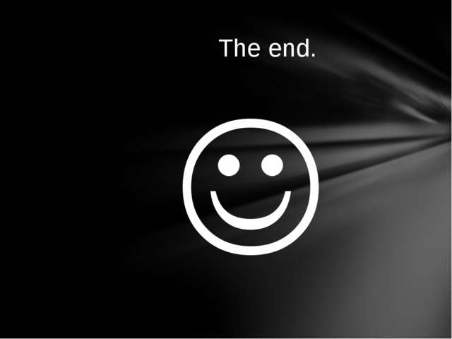  The end.