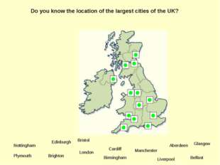 Do you know the location of the largest cities of the UK? Plymouth Brighton L