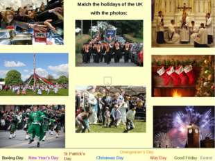 Match the holidays of the UK with the photos: New Year's Day St Patrick's Day