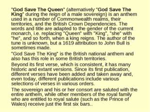 """God Save The Queen"" (alternatively ""God Save The King"" during the reign of"
