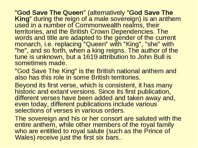 """God Save The Queen"" (alternatively ""God Save The King"" during the reign of..."