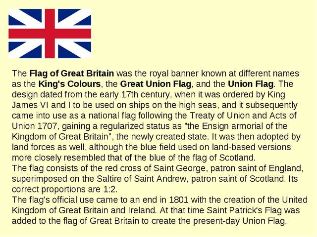 The Flag of Great Britain was the royal banner known at different names as th...