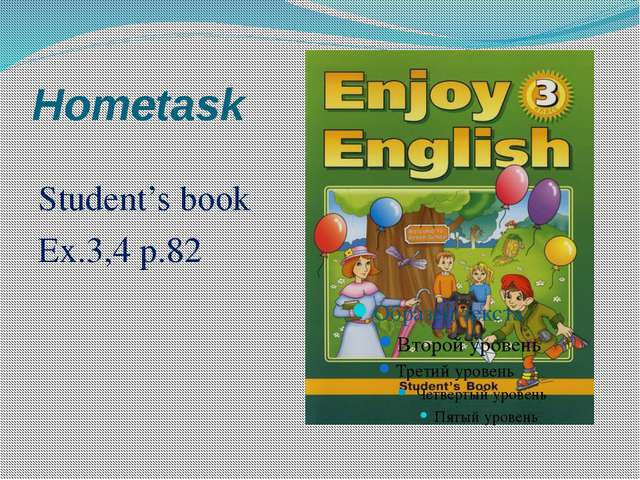 Hometask Student's book Ex.3,4 p.82